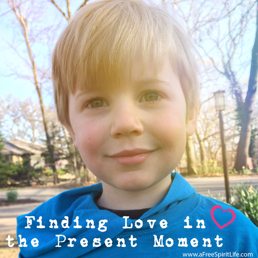 love in the present moment