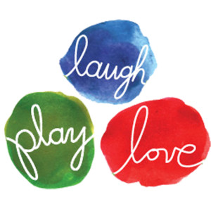Laugh Play Love copy