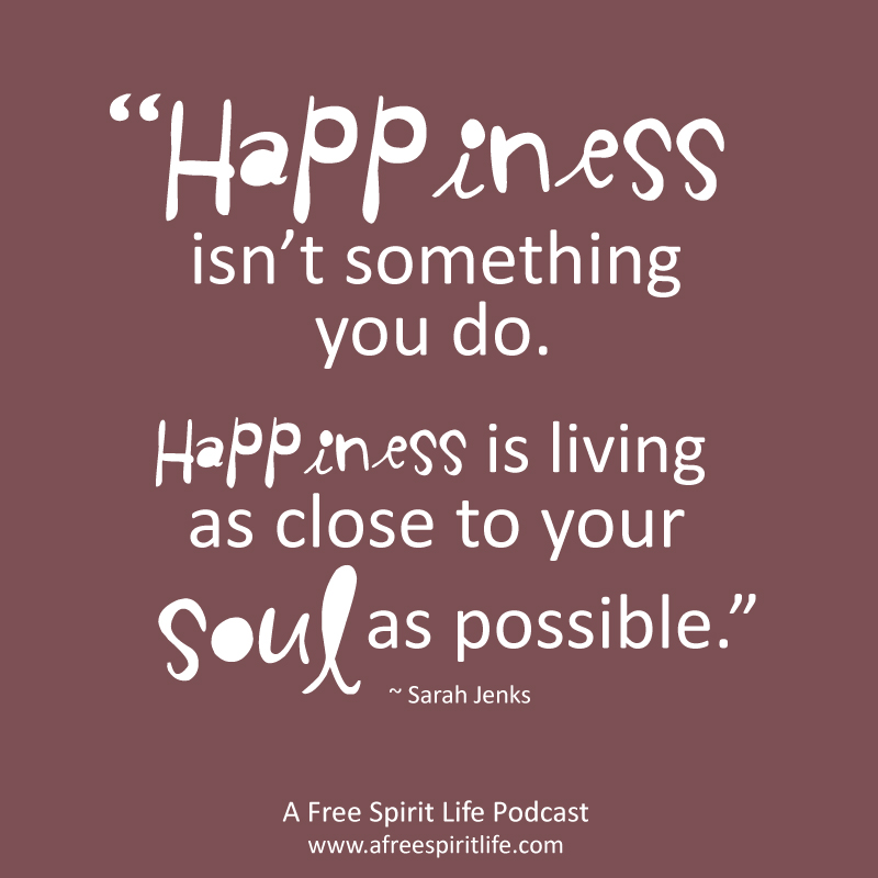 soul-quote-2 - A Free Spirit Life