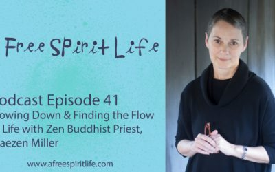 Podcast Episode 41: Slowing Down & Finding the Flow in Life